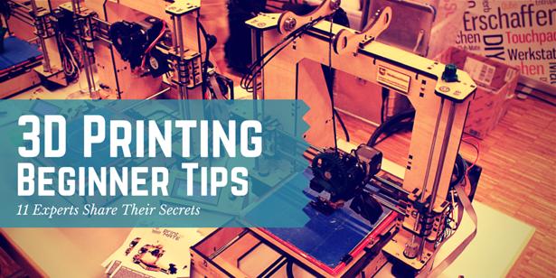 3D Printing Beginner Tips