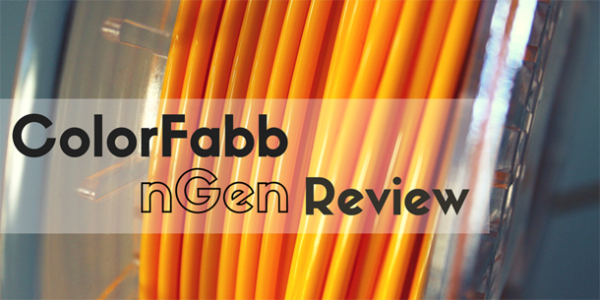 ColorFabb nGen Review